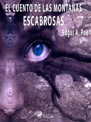 cover image of Un cuento de las montañas escabrosas