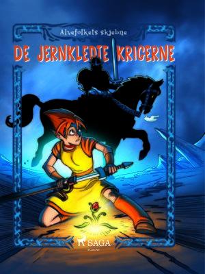 cover image of Alvefolkets skjebne 1--De jernkledte krigerne