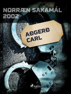 cover image of Aðgerð Carl