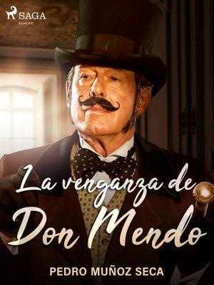 cover image of La venganza de Don Mendo
