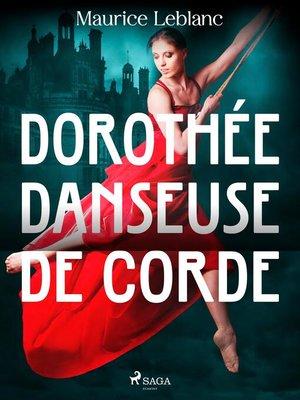 cover image of Dorothée Danseuse de Corde