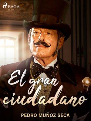 cover image of El gran ciudadano