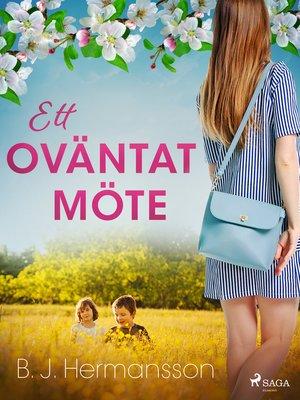 cover image of Ett oväntat möte