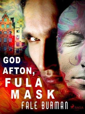 cover image of God afton, fula mask