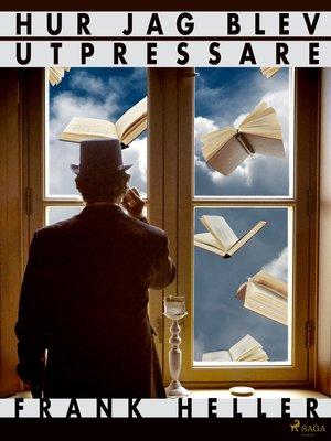 cover image of Hur jag blev utpressare och andra berättelser