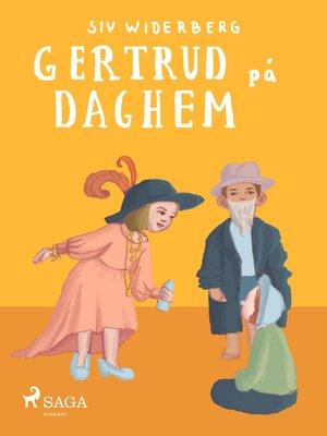 cover image of Gertrud på daghem