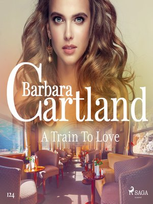 cover image of A Train to Love (Barbara Cartland's Pink Collection 124)