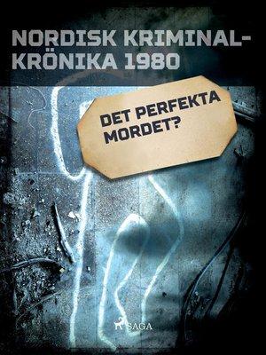 cover image of Det perfekta mordet?