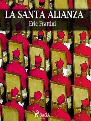 cover image of La santa alianza