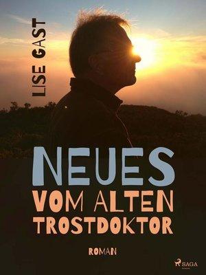 cover image of Neues vom alten Trostdoktor