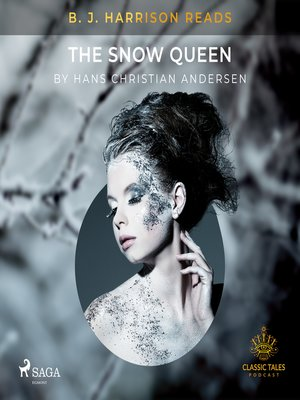 cover image of B. J. Harrison Reads the Snow Queen