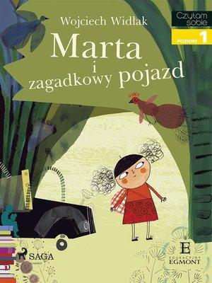 cover image of Marta i zagadkowy pojazd