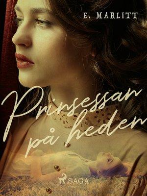 cover image of Prinsessan på heden