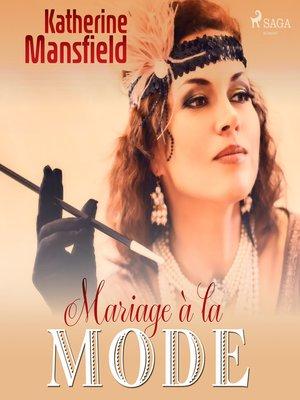 cover image of Mariage à la mode