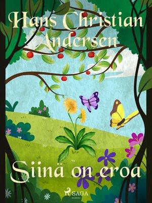 cover image of Siinä on eroa