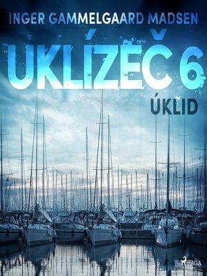 cover image of Uklízeč 6