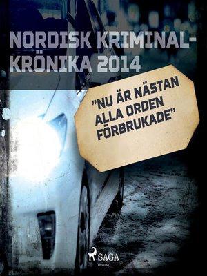 """cover image of """"Nu är nästan alla orden förbrukade"""""""