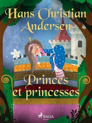 cover image of Princes et princesses