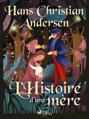 cover image of L'Histoire d'une mère