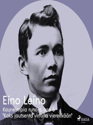 """cover image of Kauneimpia runoja, osa 5 """"Kaks joutsenta virralla vierekkään"""""""