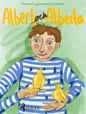 cover image of Albert och Alberta
