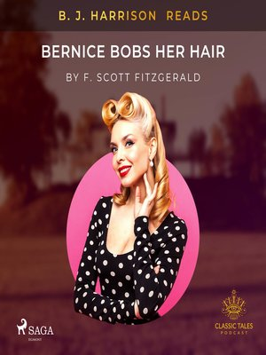 cover image of B. J. Harrison Reads Bernice Bobs Her Hair