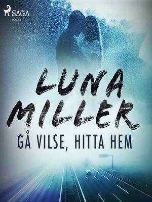 cover image of Gå vilse, hitta hem