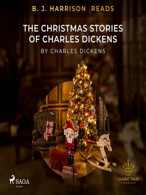 cover image of B. J. Harrison Reads the Christmas Stories of Charles Dickens