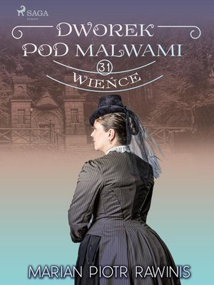 cover image of Dworek pod Malwami 31--Wieńce
