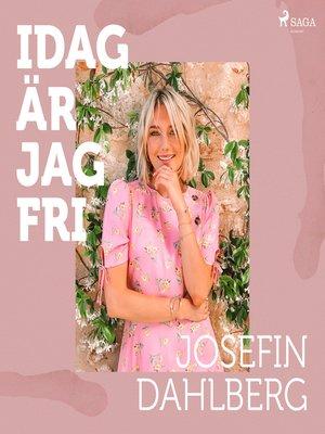 cover image of Idag är jag fri