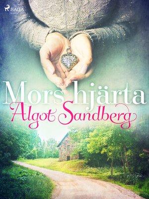 cover image of Mors hjärta