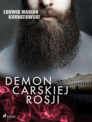 cover image of Demon carskiej Rosji