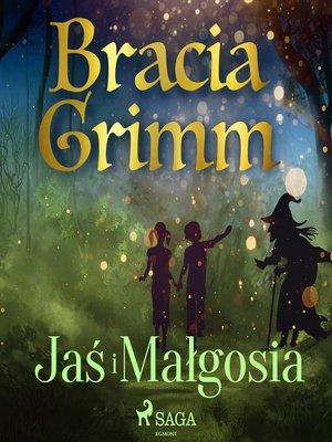 cover image of Jaś i Małgosia