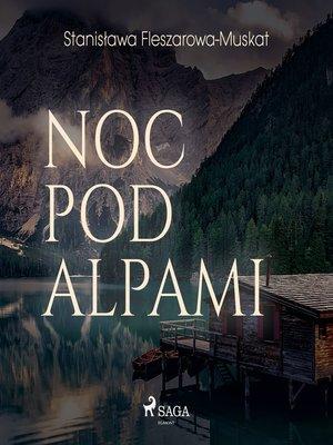 cover image of Noc pod Alpami