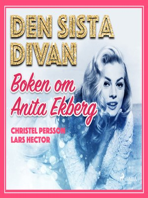 cover image of Den sista divan--boken om Anita Ekberg