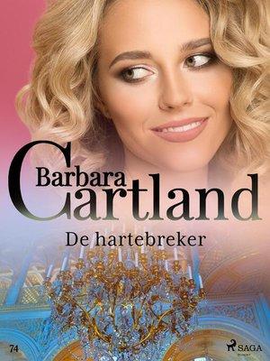 cover image of De hartebreker