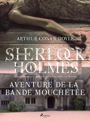 cover image of Aventure de la bande mouchetée