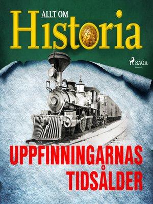 cover image of Uppfinningarnas tidsålder