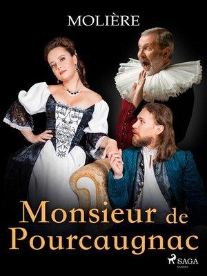 cover image of Monsieur de Pourcaugnac