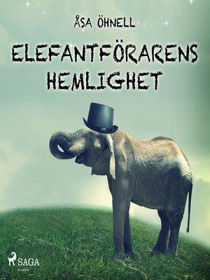 cover image of Elefantförarens hemlighet