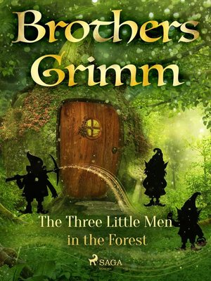 cover image of The Three Little Men in the Forest