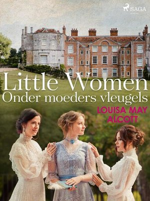 cover image of Little Women--Onder moeders vleugels