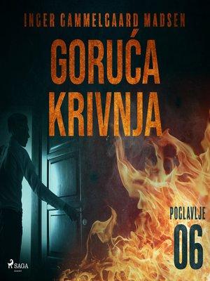 cover image of Goruća krivnja--Šesto poglavlje