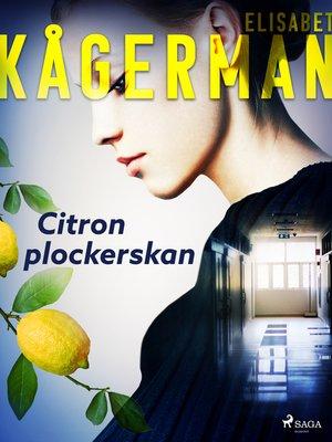 cover image of Citronplockerskan
