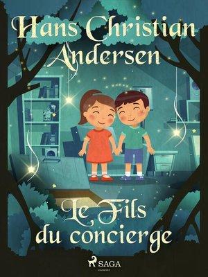 cover image of Le Fils du concierge
