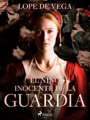 cover image of El niño inocente de la guardia