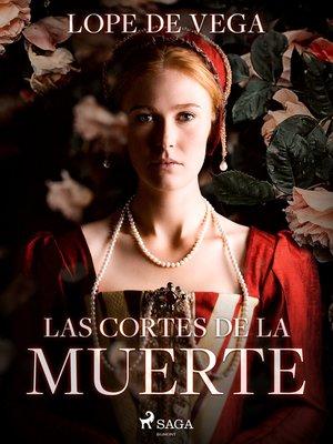 cover image of Las cortes de la muerte