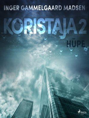 cover image of Koristaja 2