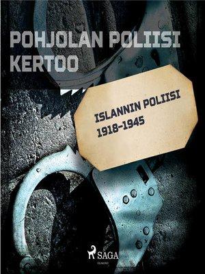 cover image of Islannin poliisi 1918–1945