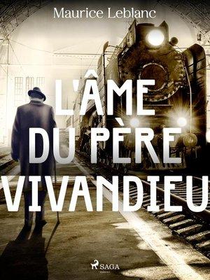 cover image of L'Âme du Père Vivandieu